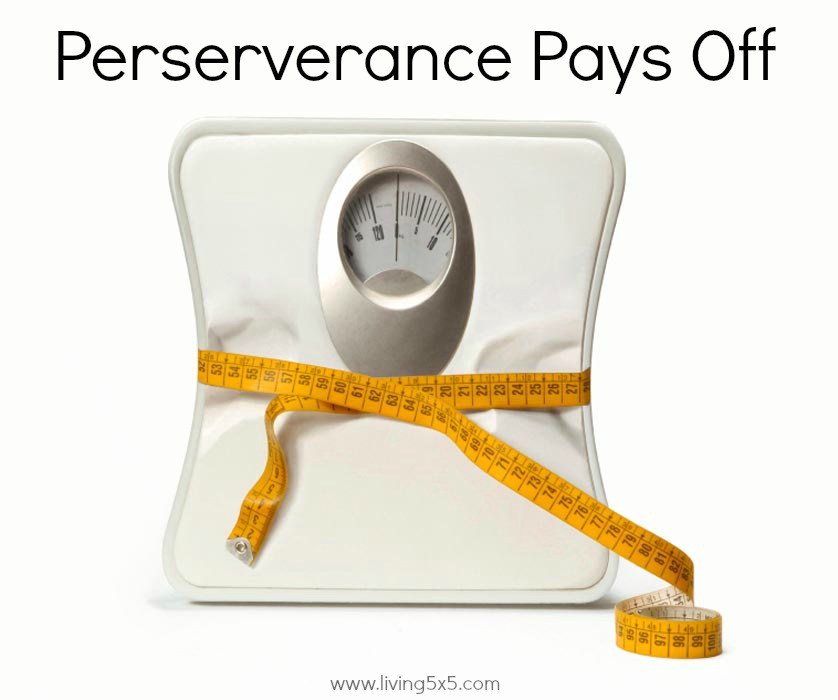 Perserverance pays off when trying to lose weight. It takes time and dedication, so, don't give up now if you're on your way to a healthier lifestyle!