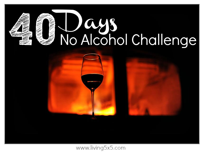 As part of my 40 day transformation, I had to give something up. Try giving something up with doing a 40 day transformation WITHOUT alcohol.