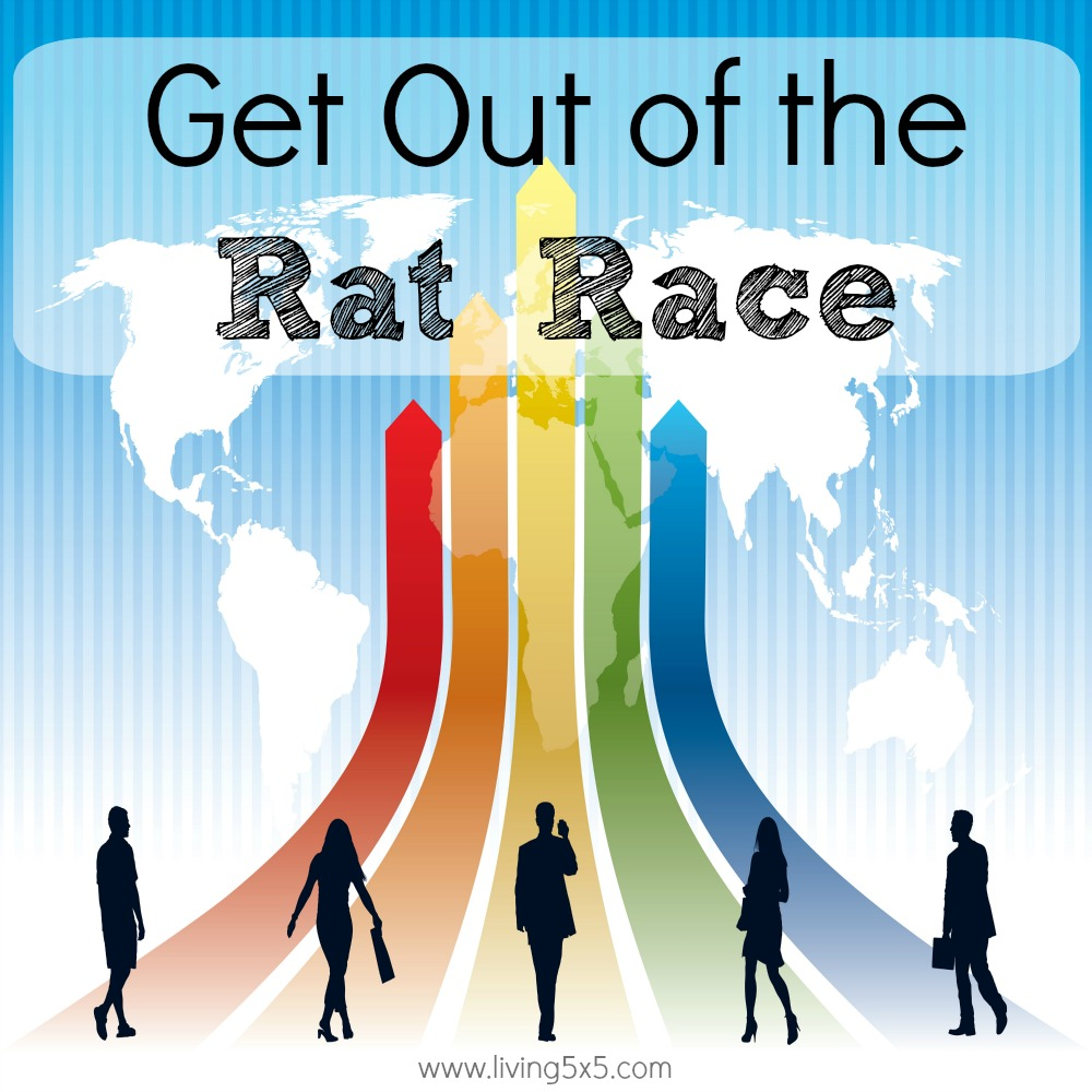 "Do you ever feel like you're just running ""in the wheel"" and are part of the rat race? Get things in order and get out of the rat race to a simpler life."