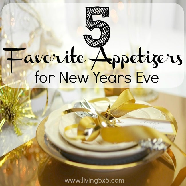 Need easy food ideas for New Years Eve? Try these 5 favorite appetizers for new years eve that will last you throughout the night.