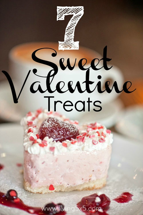 Are you ready for more holiday treats? Get your favorite 7 Sweet Valentine Treats to make and share! These will definitely make you fall in love.