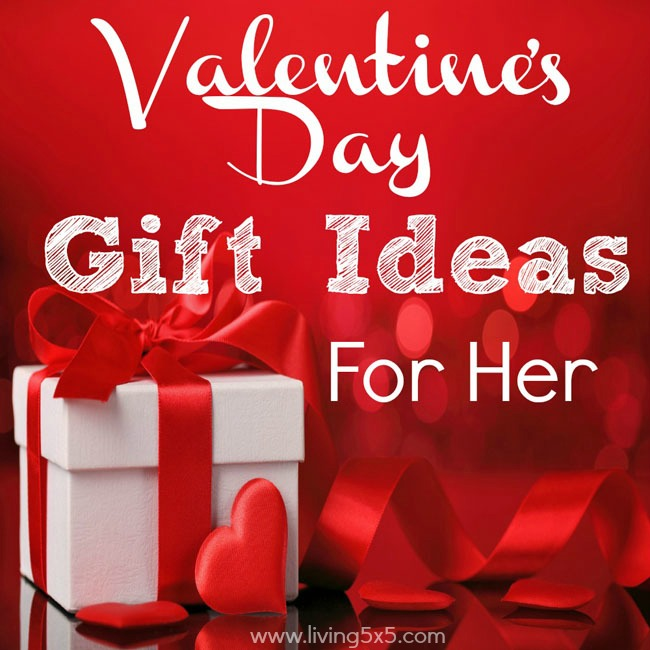 Valentine 39 s day gift ideas for her for Valentines day gift ideas her